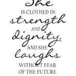 She Is Clothed In Strength And Dignity Quote