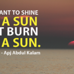Shine Quotes by A. P. J. Abdul Kalam
