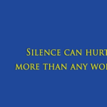 Silence Hurts More Than Words Quotes