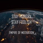 Stay Hungry Stay Foolish Meaning