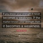 Strength Becomes Weakness Quotes Pinterest