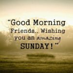 Sunday Morning Wishes For Friends Twitter
