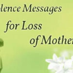 Sympathy Quotes For Loss of My Mother