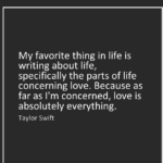 Taylor Swift Quotes About Life Favorite