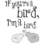 The Notebook Quotes If You're A Bird I'm A Bird
