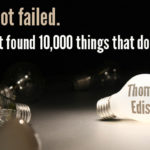 Thomas A. Edison Quotes About Failure