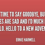Time Quotes by Ernie Harwell