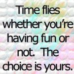 Time To Have Fun Quotes Twitter