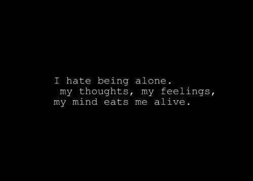 Tired Of Being Alone Quotes Tumblr – Upload Mega Quotes