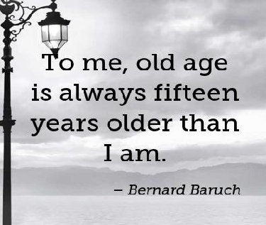 Bernard Baruch Quotes About Age
