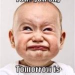 Tomorrow is Monday Again Quotes Tumblr
