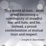 Trust Quotes by Dwight D. Eisenhower