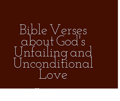 Unconditional Love Quotes From The Bible 6 Months Ago. Unconditional ...