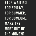 Waiting For Friday Quotes Tumblr