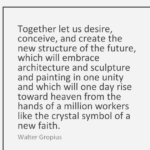 Walter Gropius Quotes About Architecture