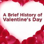 What is the History of Valentines Day?