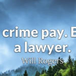 Will Rogers Quotes About Legal