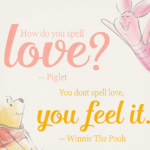 Winnie The Pooh Quotes How Do You Spell Love