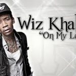 Wiz Khalifa Quotes about Moving On