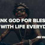 Wiz Khalifa Relationship Quotes