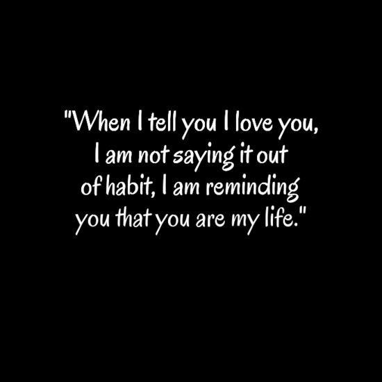 You Are The Love Of My Life Quotes Uploadmegaquotes