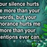 Your Silence Quotes and Sayings