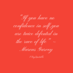 Best Quotes by Marcus Garvey about Courage